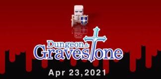 Dungeon & Gravestone